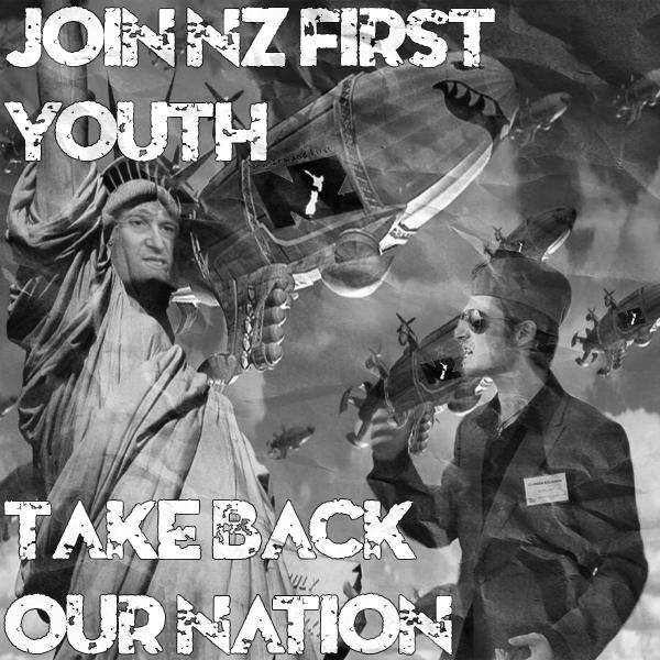 NZ_First_Propaganda_1.jpg.fb14af5cdc48eb3f710b70d35140a662.jpg